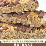 stack of granola bars with a text overlay that says now cook this peanut butter chocolate chip no-bake granola bars
