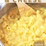 pot of macaroni and cheese with a text overlay that says stove top macaroni and cheese quick and easy nowcookthis.com