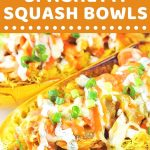 spaghetti squash bowls with a text overlay that says now cook this buffalo chicken spaghetti squash bowls