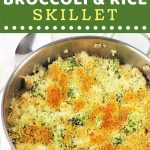 skillet dinner with a serving spoon on the side with a text overlay that says now cook this cheesy chicken broccoli and rice skillet