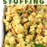dish of stuffing with a text overlay that says classic bread stuffing, easy!, nowcookthis.com