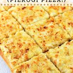pagach cut into squares with a text overlay that says pagach, pierogi pizza, nowcookthis.com