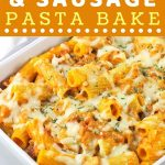 pasta in a baking dish with a text overlay that says now cook this pumpkin and sausage pasta bake