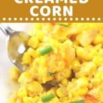creamed corn on a plate with a fork with a text overlay that says now cook this easy cheesy creamed corn