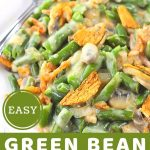 casserole on a plate with a fork with a text overlay that says now cook this easy green bean casserole, no canned soup
