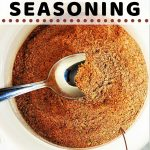 taco seasoning in a bowl with a spoon with a text overlay that says homemade taco seasoning, common herbs and spices from your pantry, nowcookthis.com