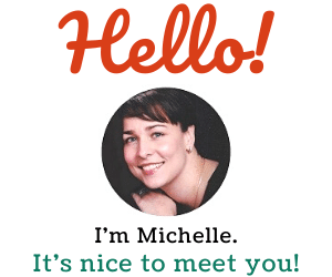 photo of website owner with text that says hello, i'm michelle, it's nice to meet you