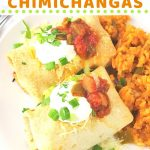 two chimichangas on a plate with mexican rice with text overlays that say easy baked chicken chimichangas, nowcookthis.com