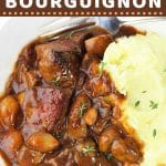 beef bourguignon in a bowl with mashed potatoes with a text overlay that says now cook this, quick and easy beef bourguignon