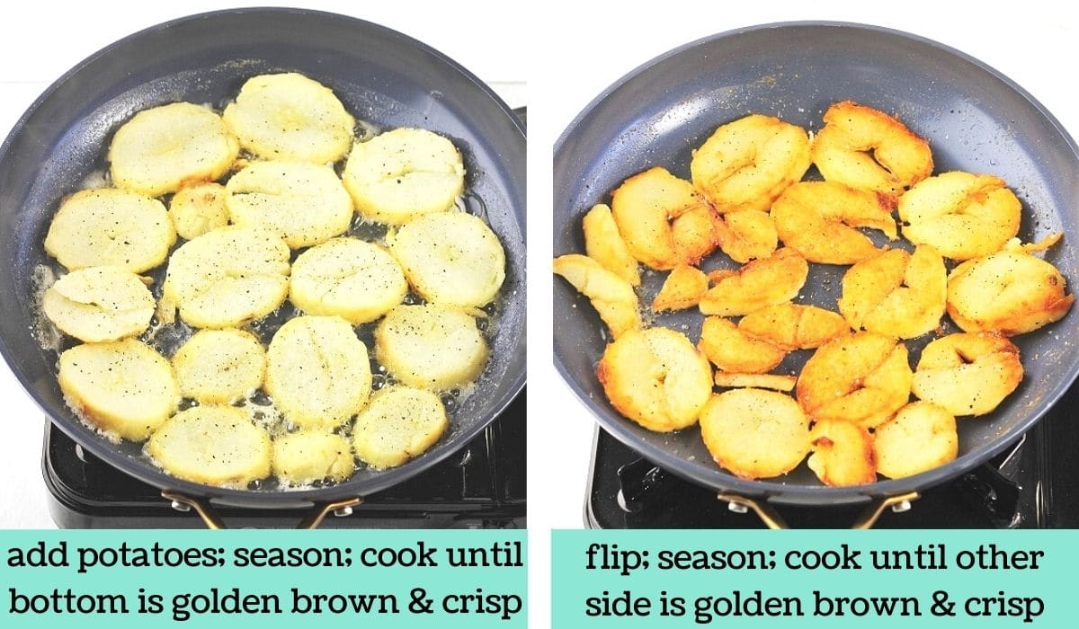 two images, one of a skillet with sliced baked potatoes cooking in oil and butter with text that says add potatoes, season, cook until bottom is golden brown and crisp, the other of a skillet with browned potatoes with text that says flip, season, cook until other side is golden brown and crisp