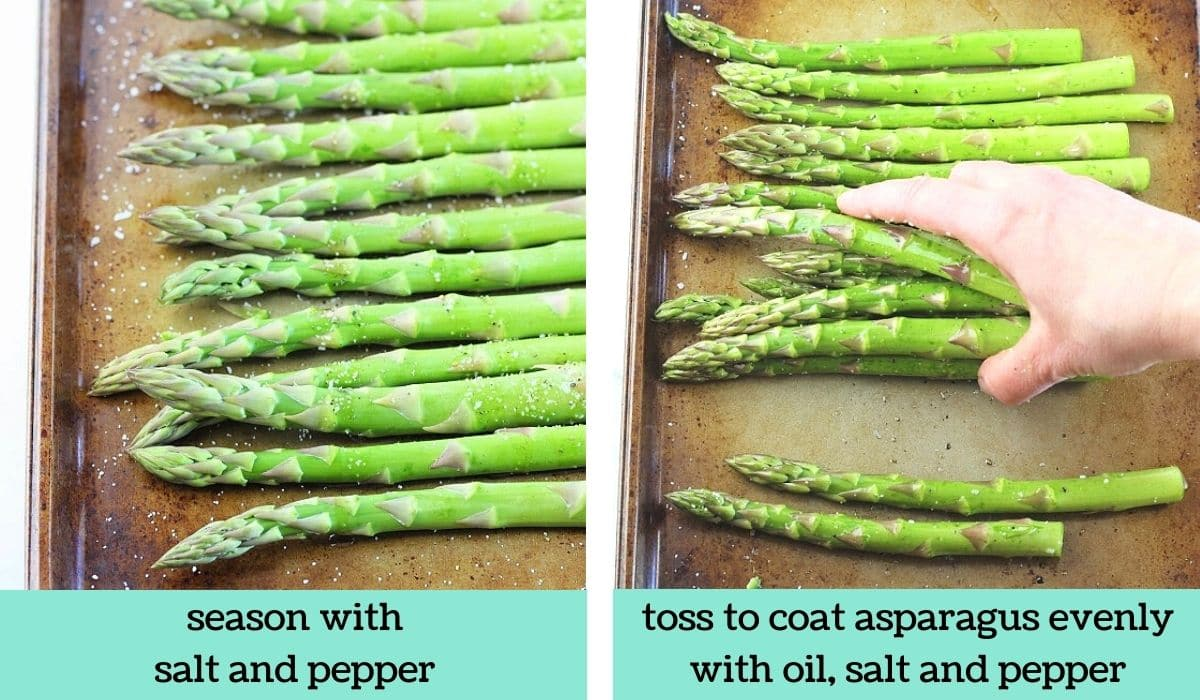 two images, one of asparagus on a baking sheet sprinkled with salt and pepper with text that says season with salt and pepper, the other of a hand tossing the asparagus on the baking sheet with text that says toss to coat asparagus evenly with oil, salt and pepper
