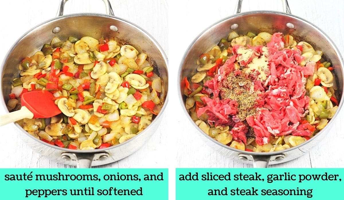 two images, one of a skillet filled with sautéed mushrooms, peppers, and onions with text that says sauté mushrooms, onions, and peppers until softened, the other of sliced raw steak and seasonings added to the skillet with text that says add sliced steak, garlic powder, and steak seasoning