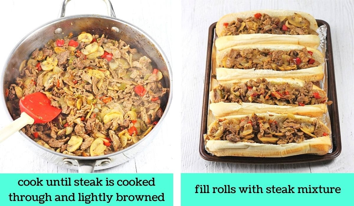 two images, one of cooked steak, mushrooms, onions, and peppers in a skillet with text that says cook until steak is cooked through and lightly browned, the other of 4 sub rolls on a baking sheet filled with the meat mixture with text that says fill rolls with steak mixture