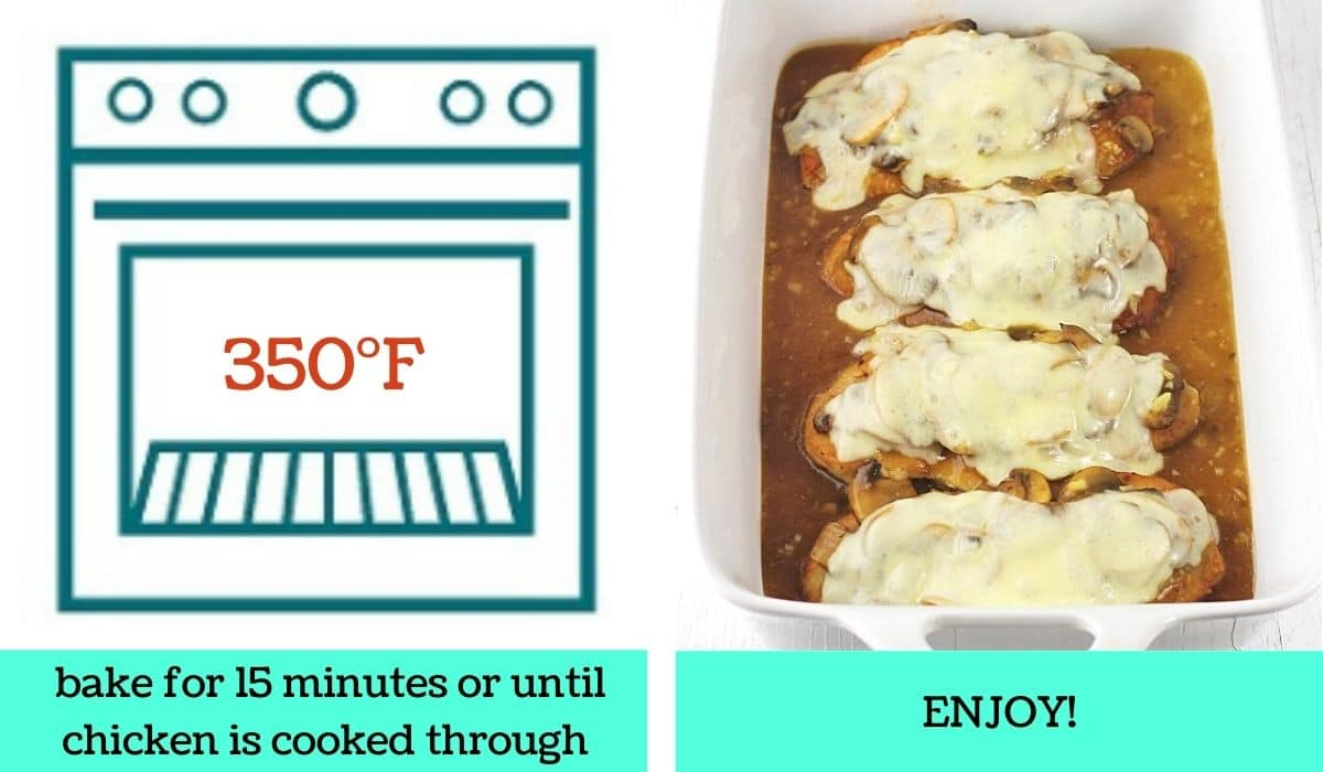 two images, one a graphic of an oven with text that says 350 degrees Fahrenheit, bake for 15 minutes or until chicken is cooked through, the other of the baked chicken in the baking dish with text that says enjoy