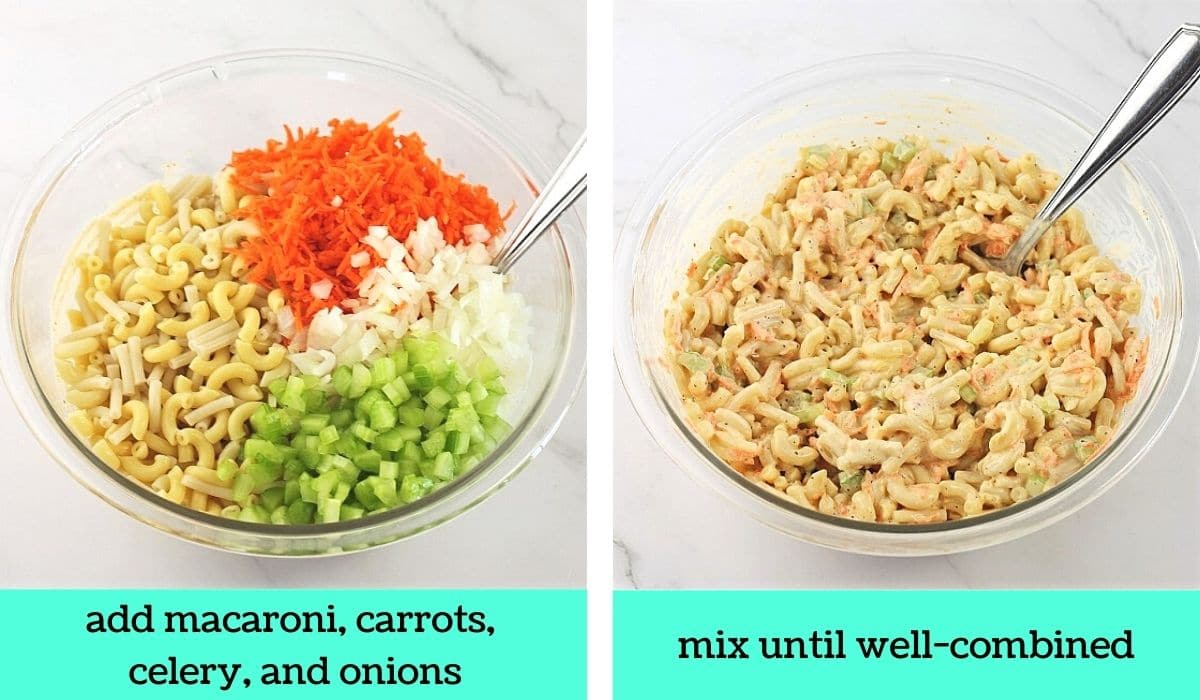 two images, one of macaroni, carrots, celery an onions added to the bowl with the dressing with text that says add macaroni, carrots, celery and onions, the other of the bowl with a spoon and all of the ingredients mixed together with text that says mix until well-combined