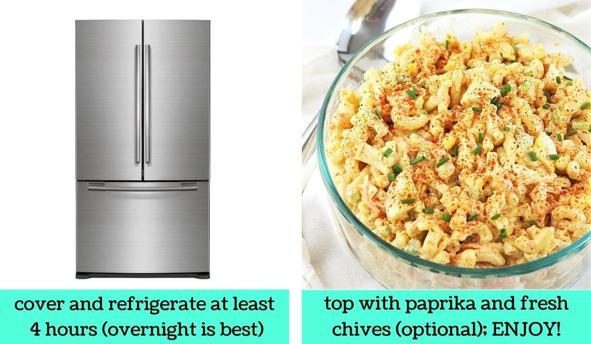 two images, one of a refrigerator with text that says cover and refrigerate at least 4 hours, overnight is best, the other of the finished salad in a bowl topped with paprika and chives with text that says top with paprika and fresh chives, optional, enjoy