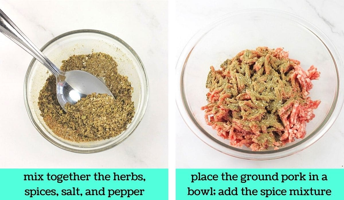two images, one a bowl of mixed herbs and spices and a spoon with text that says mix together the herbs, spices, salt, and pepper, the other of ground pork in a bowl with the spice mixture sprinkled on top