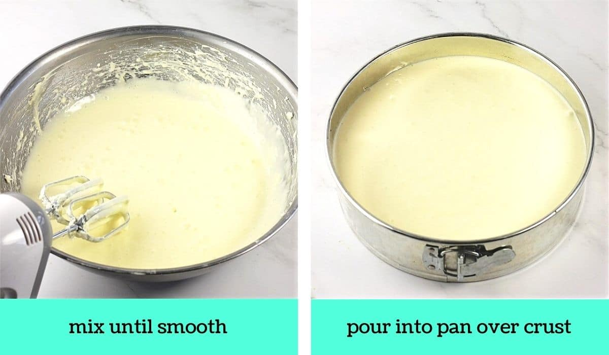 two images, one of the finished batter in the bowl with text that says mix until smooth, the other of the batter in the pan with text that says pour into pan over crust