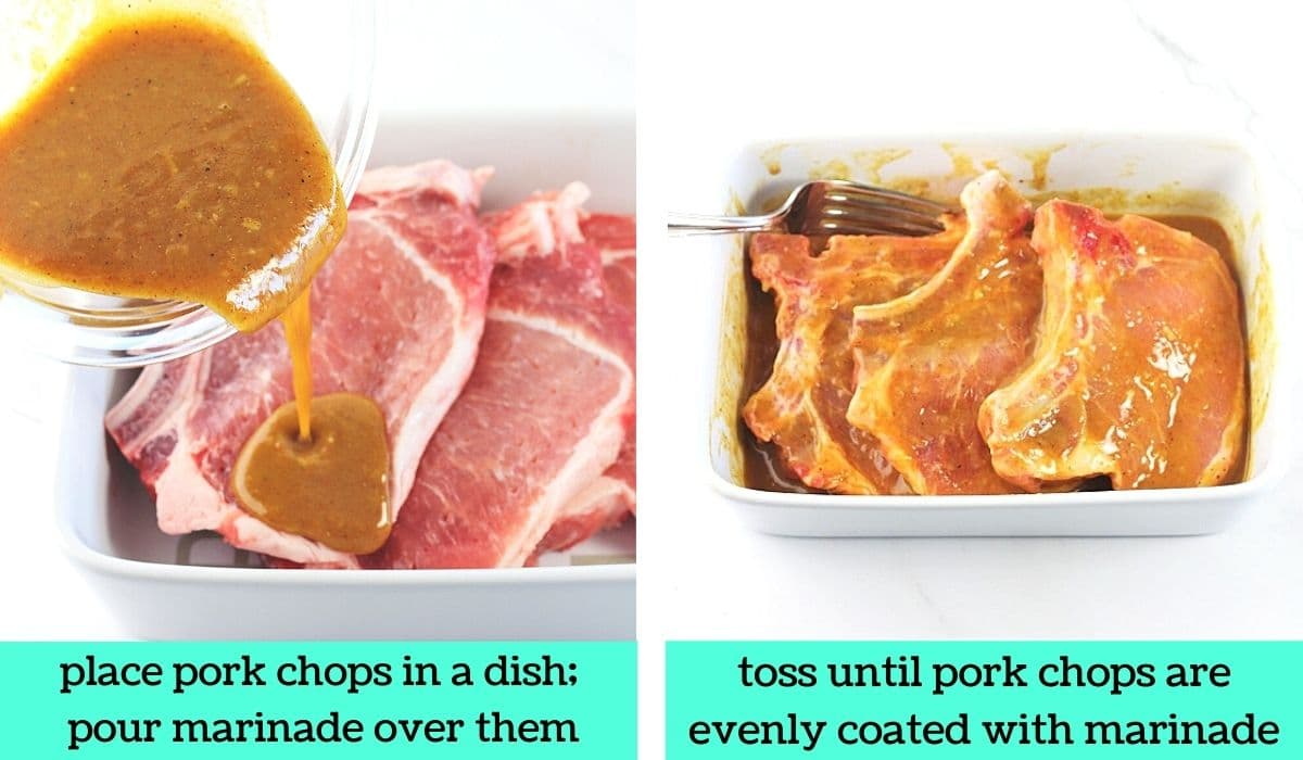 two images, one of pork chops in a baking dish with the marinade being poured over them with text that says place pork chops in a dish, pour marinade over them, the other of the pork chops in the dish coated with the marinade with text that says toss until pork chops are evenly coated with marinade