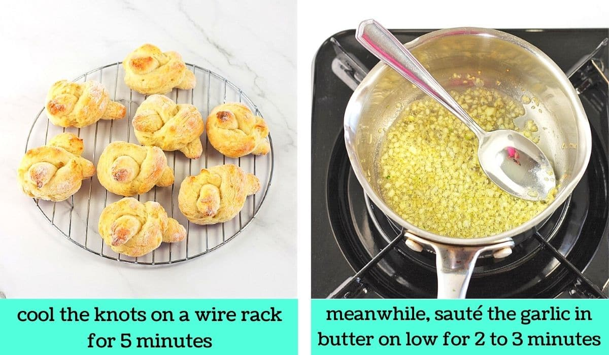 two images, one of the baked garlic knots on a wire rack with text that says cool the knots on a wire rack for 5 minutes, the other of garlic and butter cooking in a small pot with text that says, meanwhile, sauté the garlic in butter on low for 2 to 3 minutes