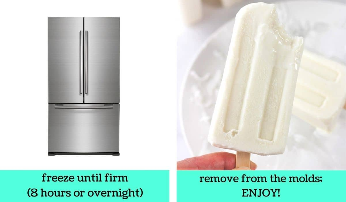 two images, one of a refrigerator with text that says freeze until firm, 8 hours or overnight, the other of a hand holding up one of the creamy coconut ice pops with text that says remove from the molds, enjoy