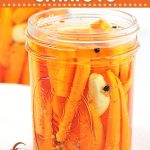 pickled carrots in mason jars with text overlays that say now cook this, refrigerator pickled carrots, and get the easy recipe