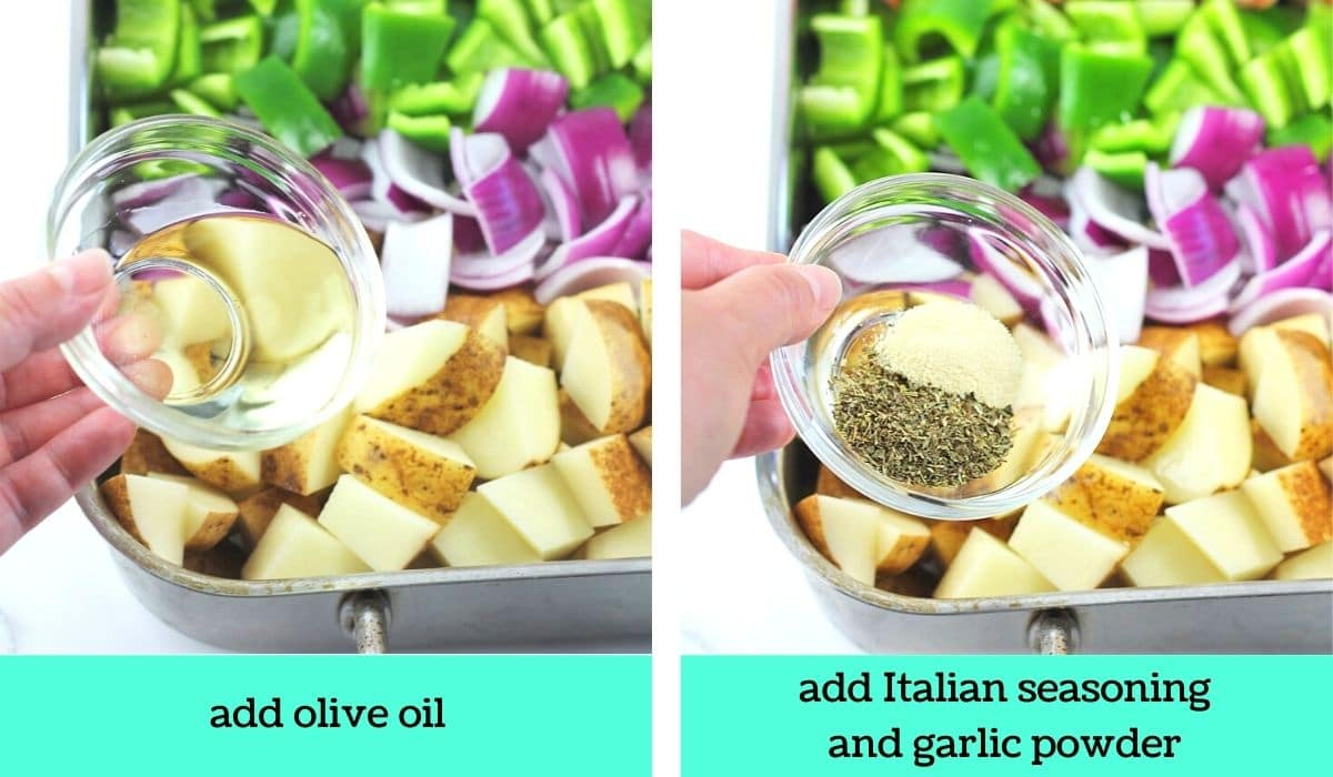 two images; one of olive oil being added to the pan with text that says add olive oil; the other of Italian seasoning and garlic powder being added to the pan with text that says add Italian seasoning and garlic powder