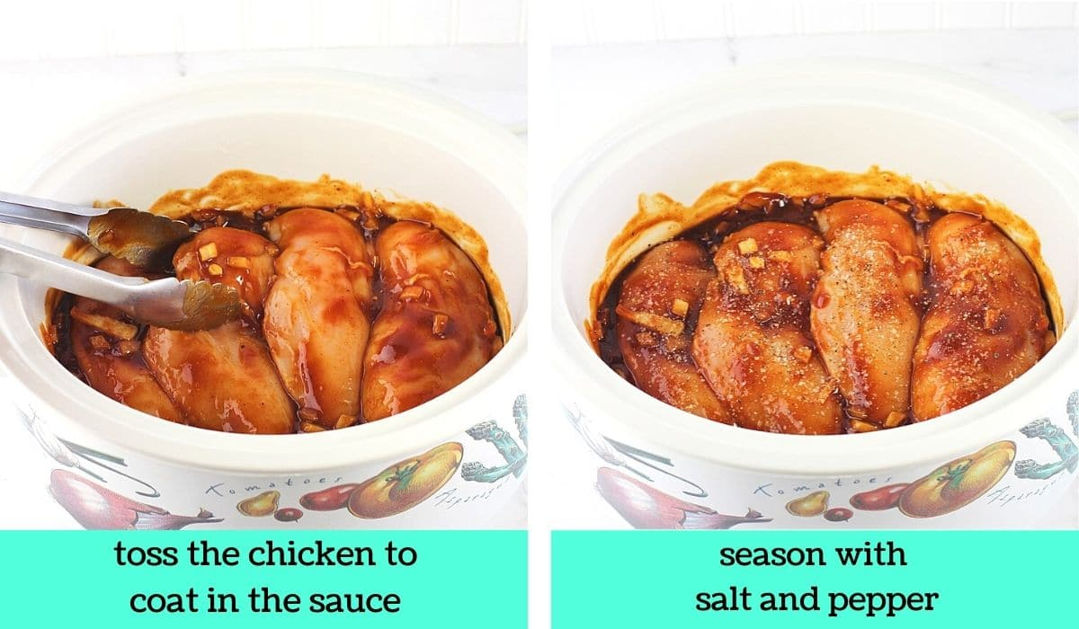 two images, one of the chicken in the slow cooker being turned with tongs with text that says toss the chicken to coat in the sauce, the other of the chicken in the slow cooker seasoned with salt and pepper with text that says season with salt and pepper