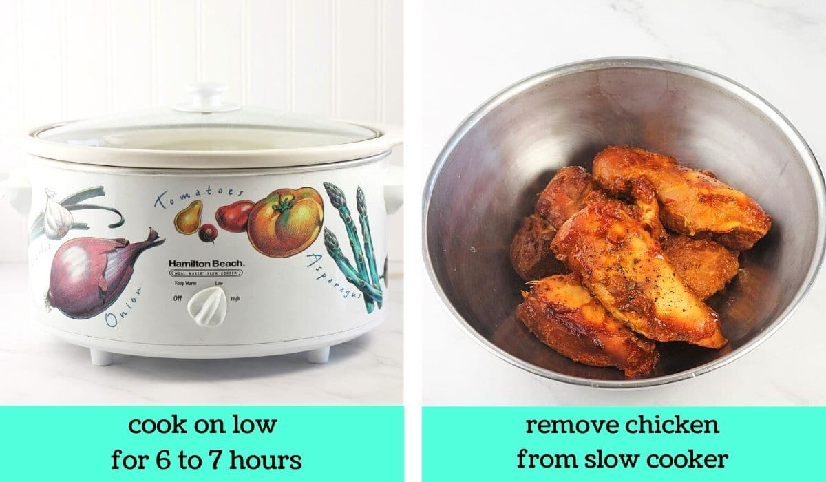 two images, one of a slow cooker with text that says cook on low for 6 to 7 hours, the other of the cooked chicken in a bowl with text that says remove chicken from slow cooker