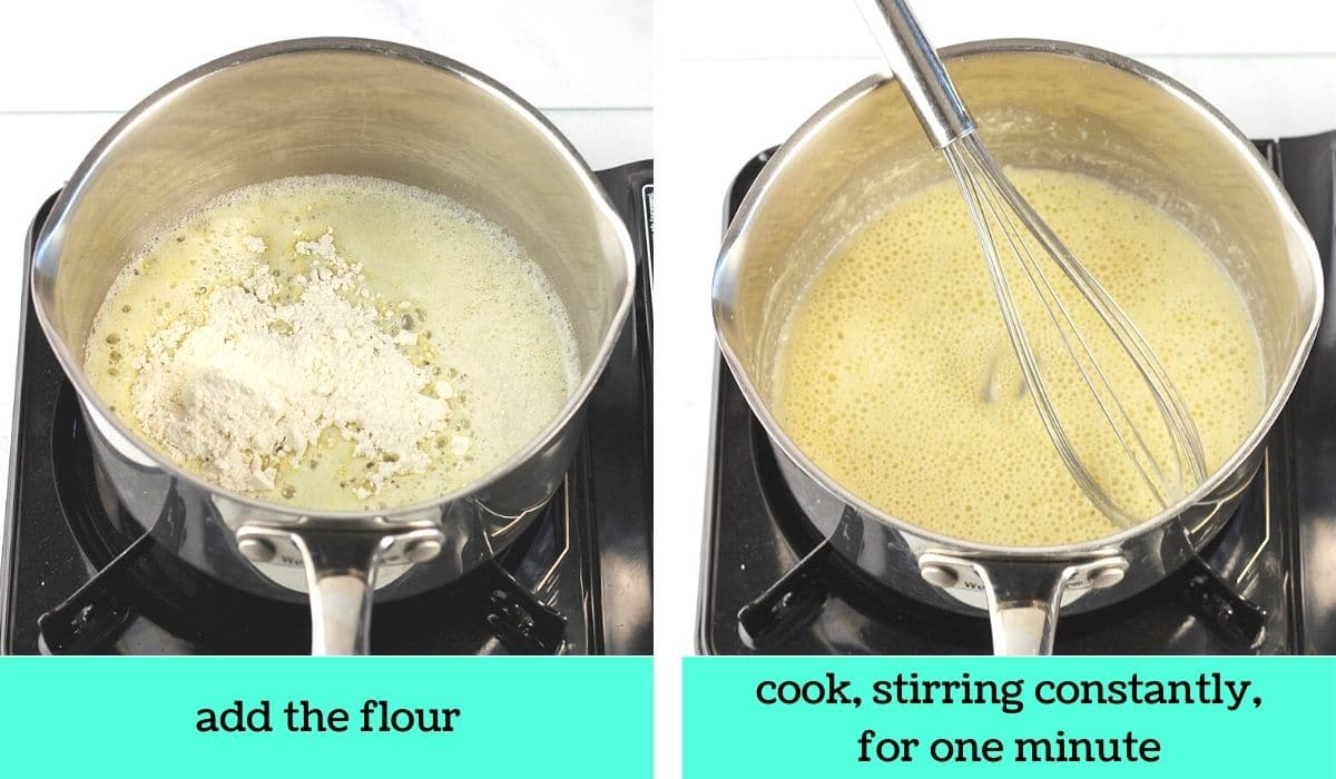 two images; one of flour added to the melted butter in the pot with text that says add the flour; the other of the mixture in the pot stirred together with a whisk with text that says cook, stirring constantly, for one minute