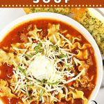 lasagna soup in a bowl with a spoon and garlic bread on the side with text overlays that say now cook this, easy lasagna soup, and get the recipe