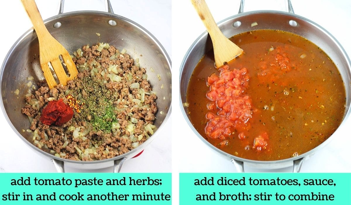 two images; one of tomato paste and herbs added to the pot with text that says add tomato paste and herbs, stir in and cook another minute; the other of diced tomatoes, sauce, and broth added to the pot with text that says add diced tomatoes, sauce and broth, stir to combine