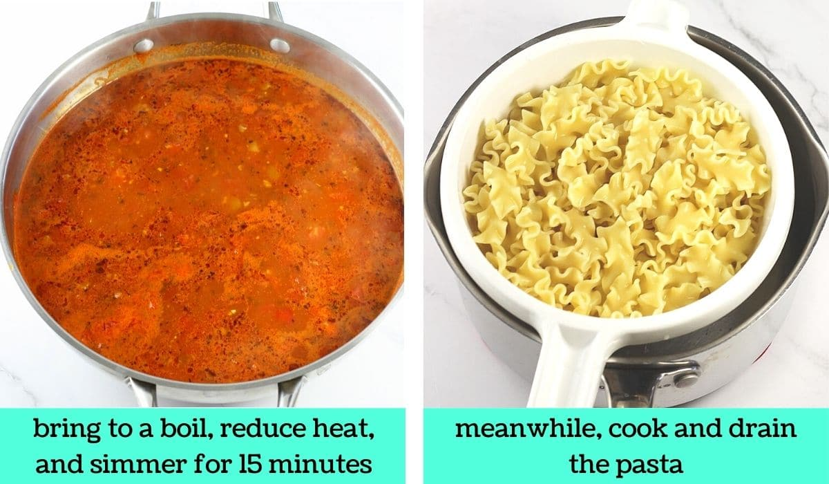 two images; one of the pot of soup simmering with text that says bring to a boil, reduce heat and simmer for 15 minutes; the other of cooked pasta in a strainer with text that says meanwhile, cook and drain the pasta
