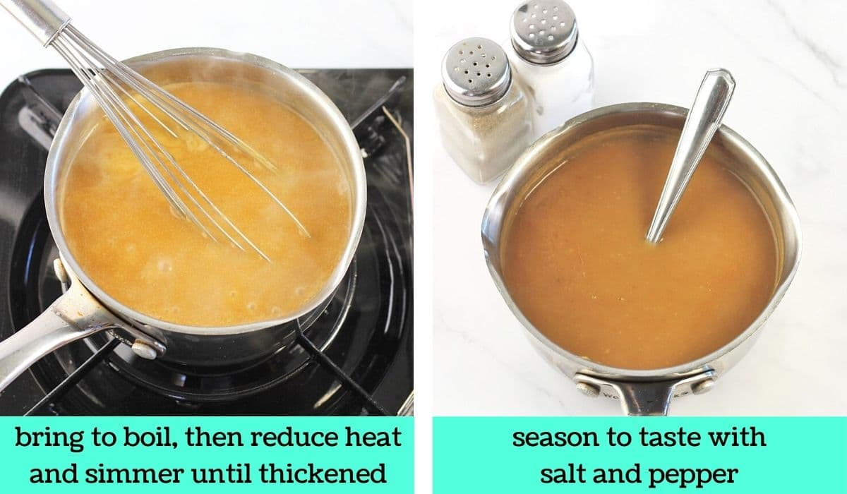 2 images; one of the pot of gravy simmering with a whisk in it with text that says bring to boil, then reduce heat and simmer until thickened; the other of the pot of gravy off the heat with a spoon in it with salt and pepper shakers on the side with text that says season to taste with salt and pepper