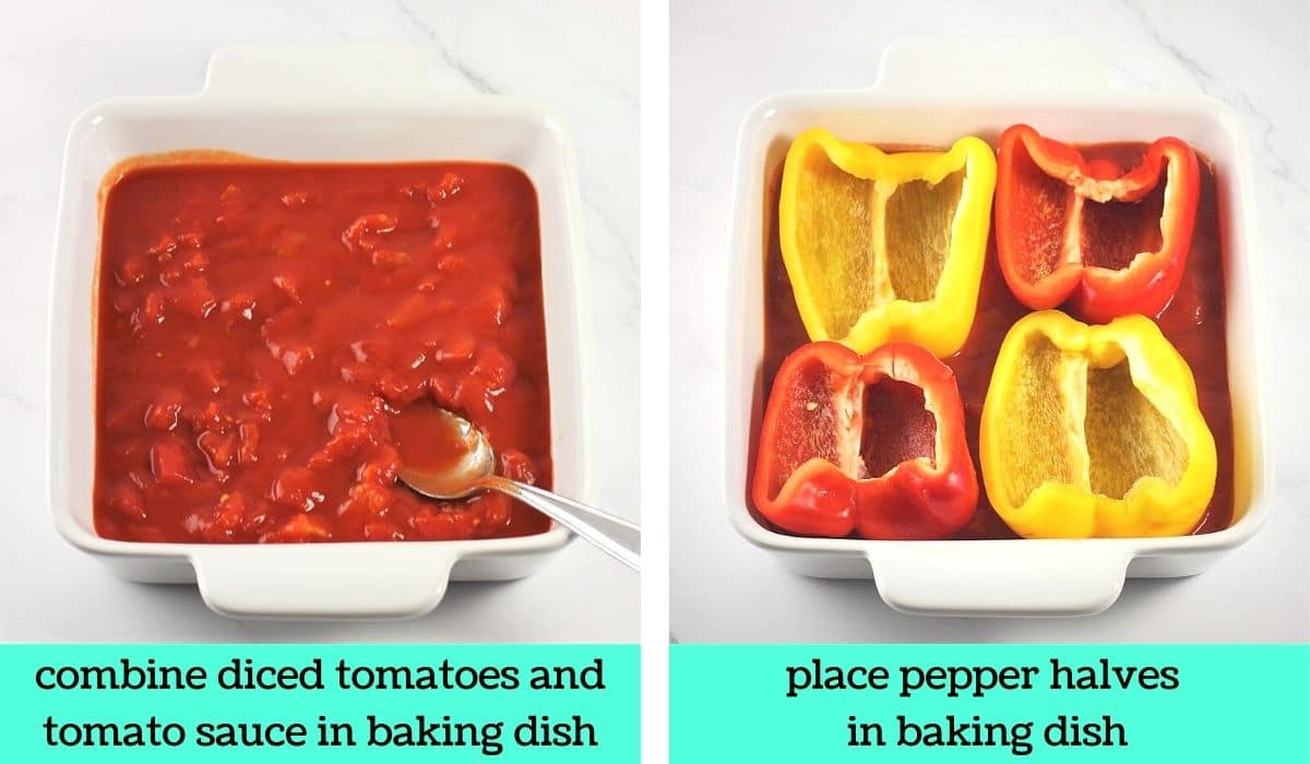 2 images; one of tomatoes and sauce in a baking dish with a spoon with text that says combine diced tomatoes and tomato sauce in a baking dish; the other of 4 bell peppers halves in the baking dish with the tomatoes and sauce with text that says place pepper halves in baking dish