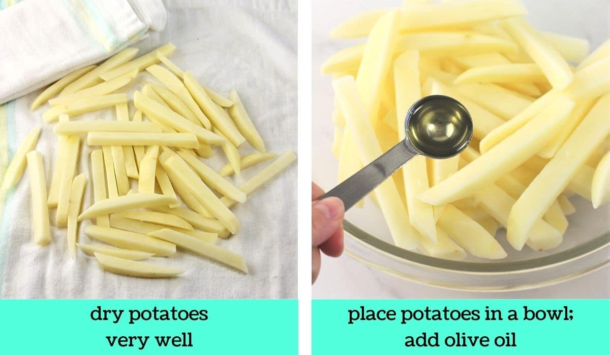 2 images; one of the potatoes on a towel with another towel on the side with text that says dry potatoes very well; the other of the potatoes in a bowl with a spoonful of oil being added with text that says place potatoes in a bowl, add olive oil