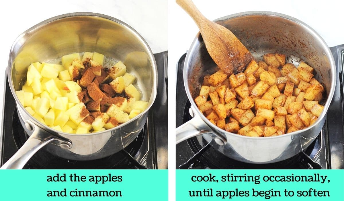 2 images; one of chopped apples and cinnamon added to the pot with text that says add the apples and cinnamon; the other of the apples and cinnamon cooking in the pot with text that says cook, stirring occasionally, until apples begin to soften
