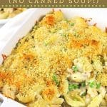 tuna casserole in a baking dish with a serving spoon with text overlays that say now cook this, classic tuna casserole, no canned soup, and get the recipe