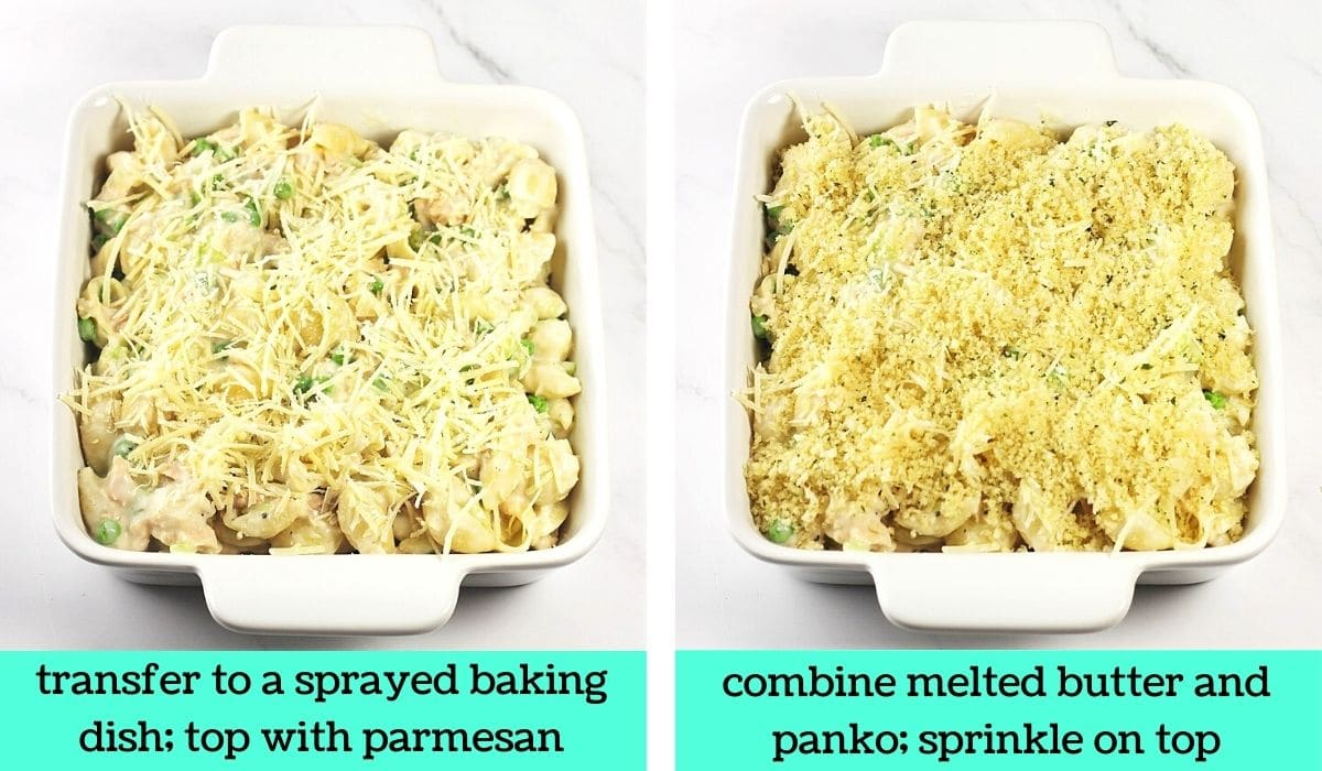 2 images; one of the pasta mixture in a baking dish topped with parmesan cheese with text that says transfer to a sprayed baking dish, top with parmesan; the other of the casserole topped with bread crumbs with text that says combine melted butter and panko, sprinkle on top